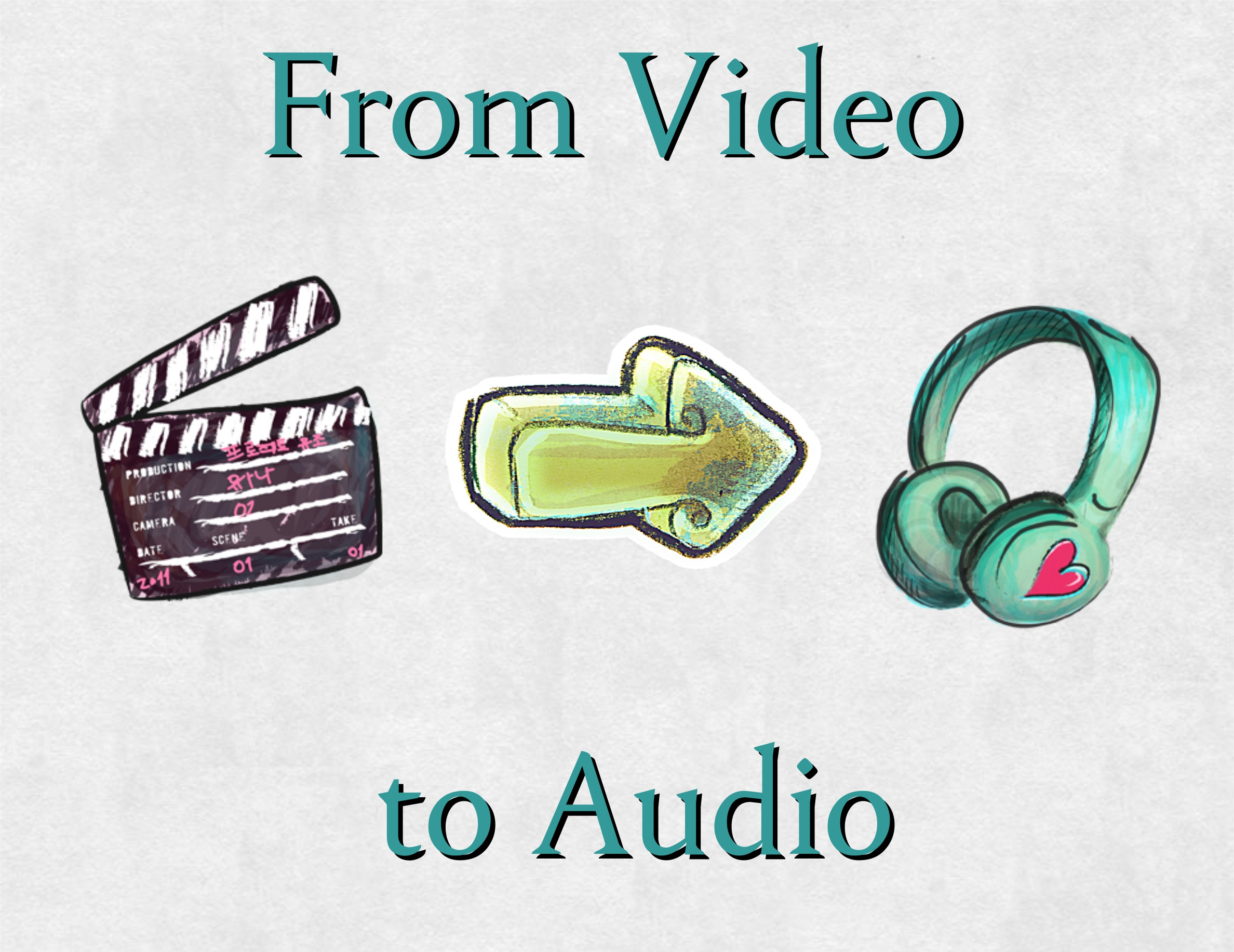 From Video to Audio