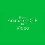 Turn Animated GIFs Into Video [TUTORIAL]