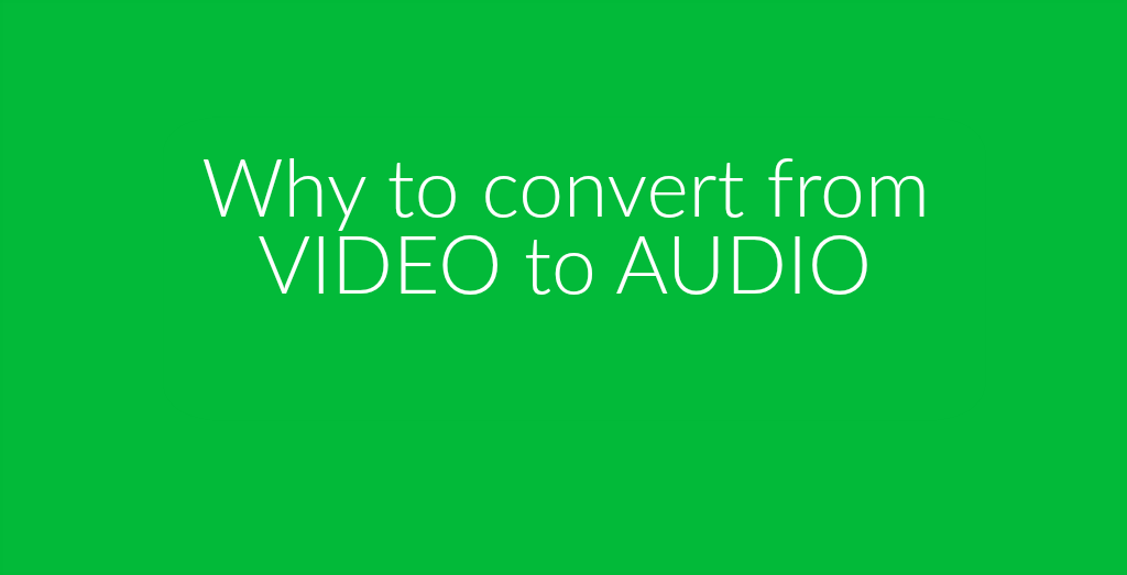 video to audio file