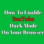 How to make YouTube dark mode easily