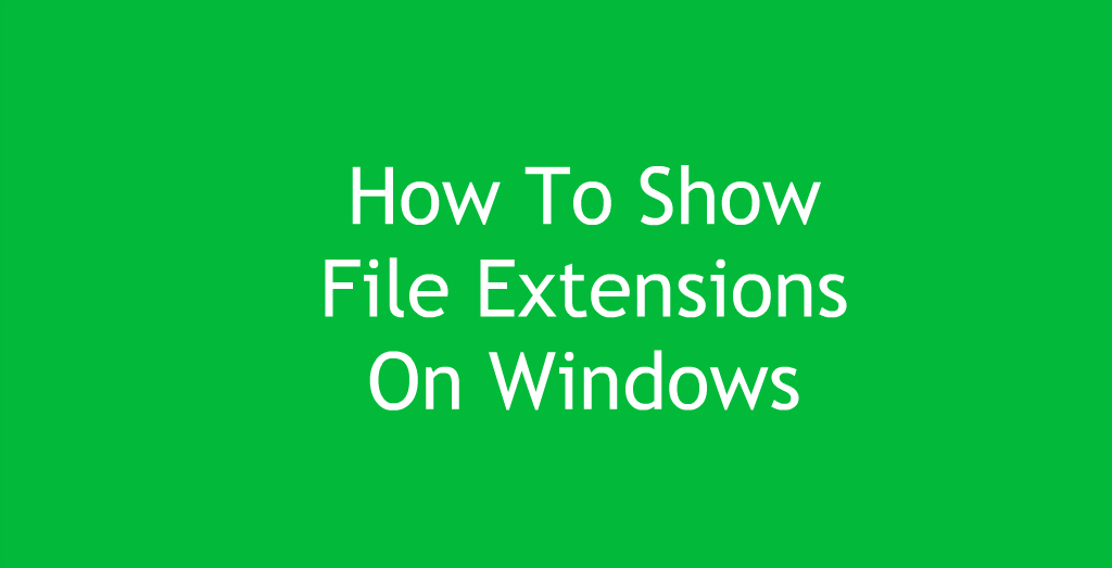how to change file extension in windows