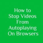 How to stop videos from playing automatically