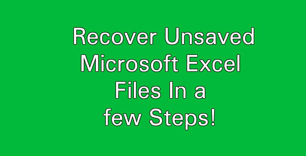 how to recover old saved excel files